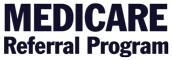 Medicare Referral Program